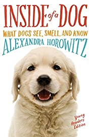 Inside of a Dog -- Young Readers Edition:…