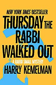 Thursday the Rabbi Walked Out (The Rabbi…