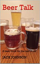 Beer Talk: A beer book for the rest of us!…
