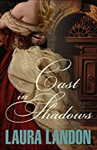 Cast in Shadows by Laura Landon