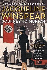 Journey to Munich: A Maisie Dobbs Novel av…
