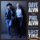 Lost Time [with Dave Alvin] (2015)