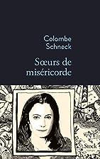 Soeurs de miséricorde (La Bleue) by Colombe…