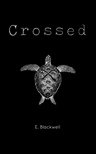 Crossed by Evelyn Blackwell