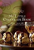 My Little Chocolate Book (Chocolate Recipes)…