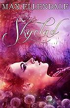 Skyclad by Max Ellendale