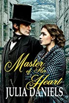 Master of Her Heart: A Time-Twisted Tale of…