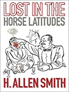 Lost in the Horse Latitudes by H. Allen…