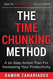 The Time Chunking Method: A 10-Step Action…