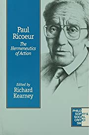 Paul Ricoeur: The Hermeneutics of Action…
