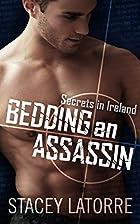Bedding An Assassin (Secrets in Ireland -…