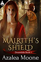 Malrith's Shield by Azalea Moone
