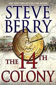 The 14th Colony: A Novel (Cotton Malone Book…