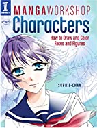 Manga Workshop Characters: How to Draw and…
