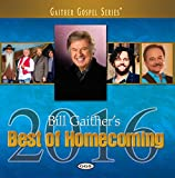 Bill Gaither's Best Of Homecoming 2016 (2015)