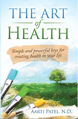 Book Cover - The Art of Health: Simple and Powerful Keys for Creating Health in Your Life