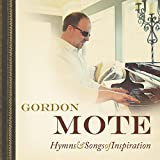 Hymns And Songs Of Inspiration (Album) by Gordon Mote