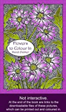 Flowers to Colour In (Coloring Books) by…