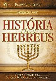 História dos Hebreus (Portuguese Edition)…