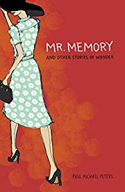 Mr. Memory and Other Stories of Wonder by…