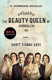 The Beauty Queen of Jerusalem: A Novel de…