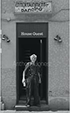 House Guest by Anthony Jones