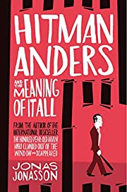 Hitman Anders and the Meaning of It All de…