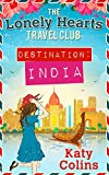 The Lonely Hearts Travel Club (Destination India)