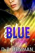 Blue by DP Denman