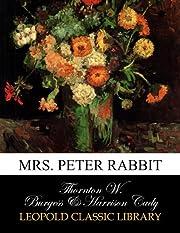 Mrs. Peter Rabbit – tekijä: Thornton W.…