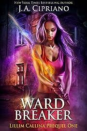 Wardbreaker: An Urban Fantasy Novel (The…