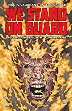 We Stand On Guard #3 by Brian K. Vaughan