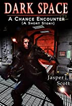 A Chance Encounter by Jasper T. Scott