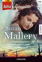 Julia Bestseller - Susan Mallery 3 by Susan…