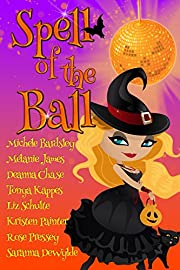 Spell of the Ball de Deanna Chase