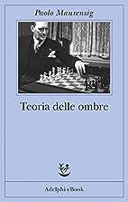 Teoria delle ombre (Fabula) (Italian…