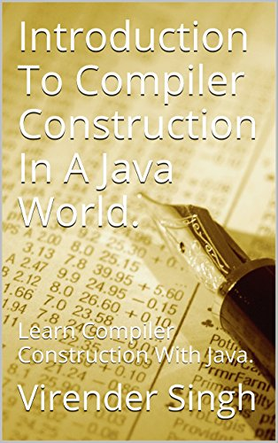 PDF] Introduction To Compiler Construction In A Java World : Learn