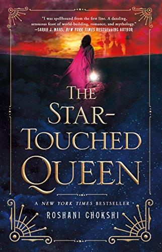 The Star-Touched Queen (The Star-Touched Queen, #1) by Roshani Chokshi