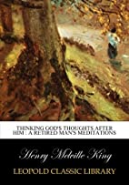 Thinking God's thoughts after Him : a…