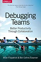 Debugging Teams: Better Productivity through…
