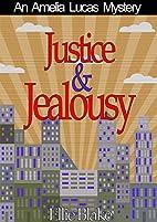 Justice & Jealousy: A Cozy Sleuth Mystery!…