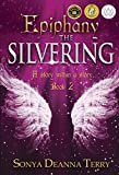Epiphany – THE SILVERING