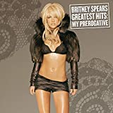 Greatest Hits: My Prerogative (2004)