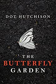 The Butterfly Garden (The Collector Book 1)…