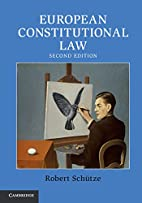 European Constitutional Law by Robert…