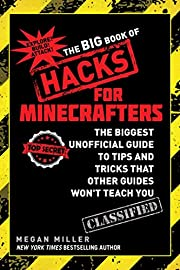 The Big Book of Hacks for Minecrafters: The…