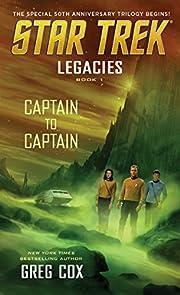 Legacies: Book 1: Captain to Captain (Star…