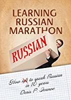Learning Russian Marathon: How to Speak…