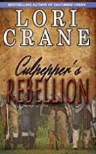 Culpepper's Rebellion (Culpepper Saga…