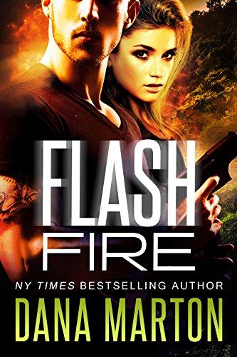 Flash Fire by Dana Marton - Smart Bitches, Trashy Books